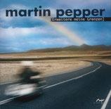 Martin Pepper - Erweitere meine Grenzen