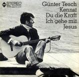 Günter Tesch - Kennst du die Kraft