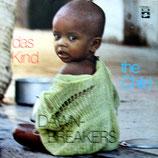 DAWN-BREAKERS - Das Kind / The Child