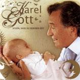 Karel Gott - Schön, dass du geboren bist