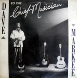 Dave Markee - To The Chief Musician