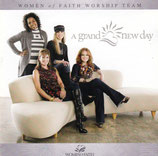 WOMEN of FAITH WORSHIP TEAM - A Grand New Day
