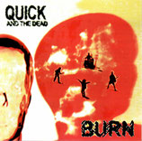 QUICK AND THE DEAD - Burn