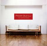 Poor Old Lu - The Waiting Room