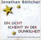 Jonathan Böttcher - Ein Licht scheint in der Dunkelheit