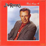 Jim Reeves - There's Always Me