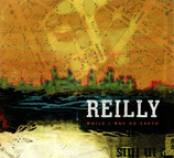 REILLY - While I Was On Earth