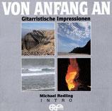 Michael Redling - Von Anfang an (Gitarristische Impressionen)
