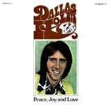 Dallas Holm - Peace, Joy and Love
