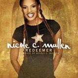 Nicole Mullen - Redeemer : The Best of Nicole C.Mullen