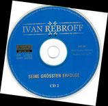 Ivan Rebroff - Seine grössten Erfolge 1+2 (2 CD ohne CD-Booklet, ohne CD-Inlet)