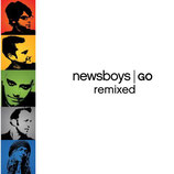 Newsboys - Go (Remixed)
