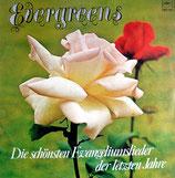 Evergreens - Die schönsten Evangeliumslieder der letzten Jahre