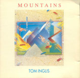 Tom Inglis - Mountains