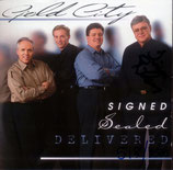 Gold City - Signed, Sealed, Delivered --