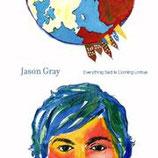 Jason Gray - Everything Sad Is Coming Untrue