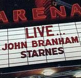 John Starnes - Live...John Branham Starnes