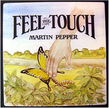 Martin Pepper - Feel The Touch
