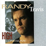 Randy Travis - High Lonesome