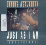 Dennis Agajanian - Just As I Am
