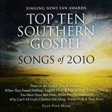 Singing News Fan Awards : Top Ten Southern Gospel - Songs of 2010