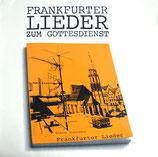 Frankfurter Singgrupper - Lieder zum Gottesdienst