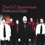 Orange County Supertones - Faith Of A Child