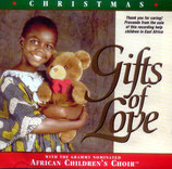 African Children's Choir - Gifts of Love (Christmas)