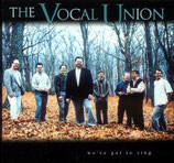 Vocal Union - We've Got To Sing