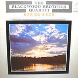 Blackwoods - How Big Is God