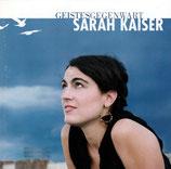 Sarah Kaiser - Geistesgegenwart