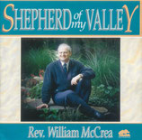 William McCrea - Shepherd of my Valley