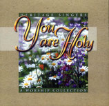 Heritage Singers - You are Holy