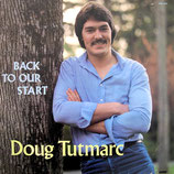 Doug Tutmarc - Back To Our Start