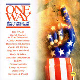 ONE WAY ; The Songs of Larry Norman