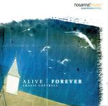 Travis Cottrell - Alive Forever