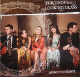 Annie Moses Band - Through the Looking Glass <