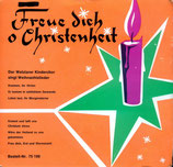 Wetzlarer Kinderchor - Freue dich o Christenheit
