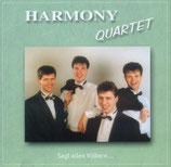 Harmony Quartett - Sagt allen Völkern