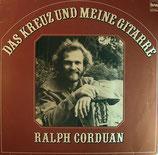 Ralph Corduan - Das Kreuz und meine Gitarre