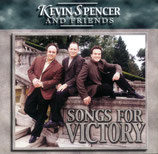 Kevin Spencer & Friends - Songs For Victory -