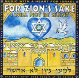 Heart Of Israel - For Zion's Sake