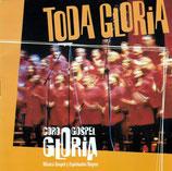 CORO GLORIA GOSPEL - Toda Gloria