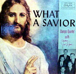 Stamps Quartet - What A Savior