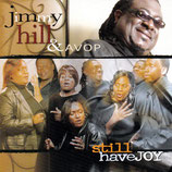 Jimmy Hill & AVOP - Still Have Joy