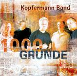 Kopfermann Band - 1000 Gründe