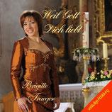 Brigitte Traeger - Weil Gott dich liebt