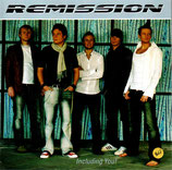 REMISSION - Including You