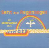 Intercity - Seht den Regenbogen