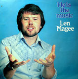 Len Magee - He is the Music